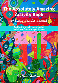 The Absolutely Amazing Activity Book of Snakes, Stars and Snowballs