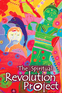 THE SPIRITUAL REVOLUTION PROJECT
